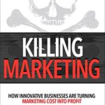 Book review: Killing Marketing